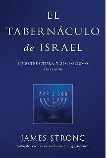 El Tabernáculo de Israel (Spanish Edition)