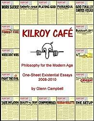 Kilroy Café: Philosophy for the Modern Age