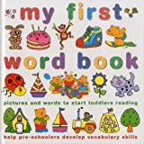 img - for My First Word Book: Pictures and words to start toddlers reading and help pre-schoolers develop vocabulary skills book / textbook / text book