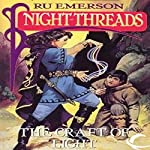 The Craft of Light: Night Threads, Book 4 | Ru Emerson