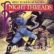The Craft of Light: Night Threads, Book 4   Ru Emerson