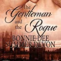 The Gentleman and the Rogue Audiobook by Summer Devon, Bonnie Dee Narrated by Jasper de Montfort