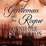 The Gentleman and the Rogue | Summer Devon,Bonnie Dee