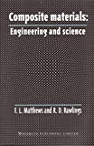 img - for Composite Materials: Engineering and Science (Woodhead Publishing Series in Composites Science and Engineering) book / textbook / text book