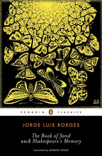 The Book of Sand and Shakespeare's Memory (Penguin Classics)