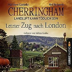 Letzter Zug nach London (Cherringham - Landluft kann tödlich sein 5)