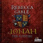Jonah - Der Aufstieg (Der König der purpurnen Stadt 2) | Rebecca Gablé