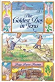 The Coldest Day in Texas, Peggy Purser Freeman, 0875651690