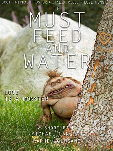Scott Michael Foster - Must Feed and Water