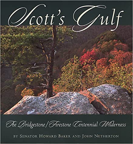 Scott's Gulf: The Bridgestone/Firestone Centennial Wilderness