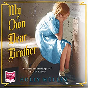 My Own Dear Brother Audiobook