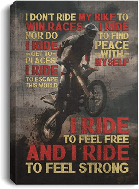 Amazon Com I Dont Ride My Bike To Win Race Gallery Wrapped Framed