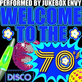 Amazon.com: Welcome to the 70's: Jukebox Envy: MP3 Downloads