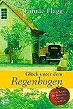 Glück unter dem Regenbogen: Roman