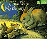 If You Were My Bunny, Kate McMullan, 0590527495