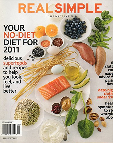 (Real Simple: Life Made Easier Magazine February 2011 - Your No-Diet)