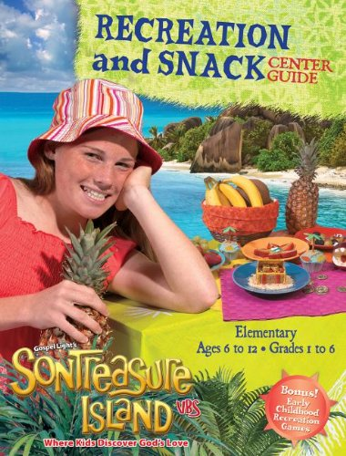 VBS-SonTreasure Island-Recreation And Snack Center Guide (Snack Center)