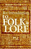An Introduction to Folk-Lore, Cox, Marian Emily Roalfe, 0543944824