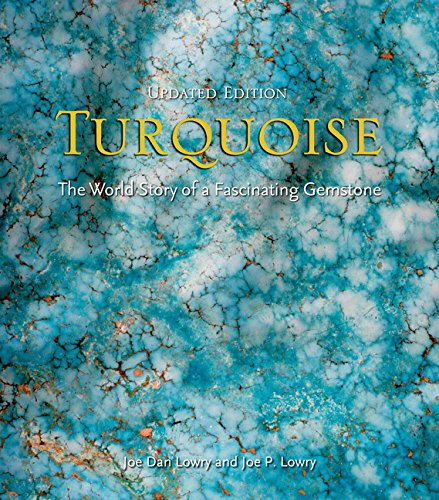 Turquoise: The World Story of a Fascinating Gemstone (Turquoise Stack)