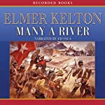 Many a River | Elmer Kelton