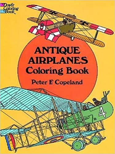 antique airplanes coloring book dover history coloring book peter f copeland 9780486215242 amazoncom books - Airplane Coloring Book