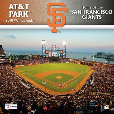 Giants Wall Calendar (AT&T Park Home of the San Francisco Giants 2018 Calendar)