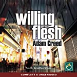 Willing Flesh | Adam Creed