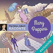Mary Poppins | Livre audio Auteur(s) : Marlène Jobert Narrateur(s) : Marlène Jobert