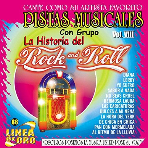 Pistas Musicales Con Grupo la Historia del Rock & Roll Vol. 8 (Pista Roll)