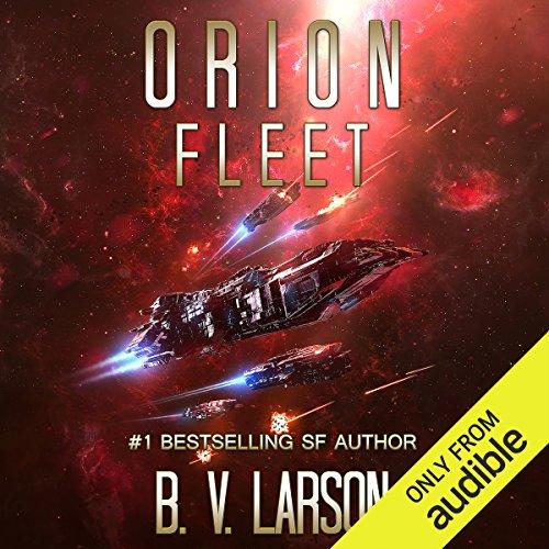 Orion Fleet: Rebel Fleet, Book 2