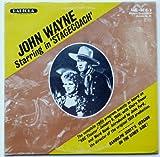 John Wayne Starring in