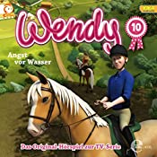 Angst vor Wasser (Wendy 10) | Susanne Sternberg