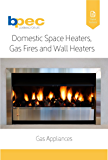 Domestic Space Heaters, Gas Fires and Wall Heaters (HTR1) (Gas Appliances Book 2)