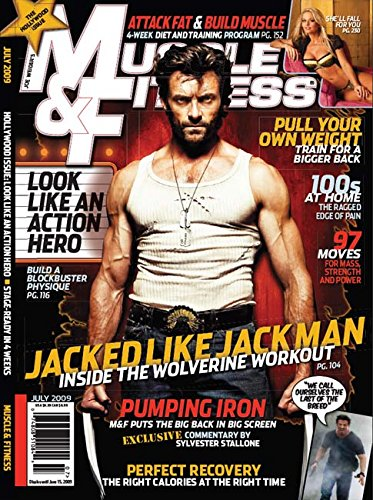 Muscle & Fitness July 2009 Hugh Jackman Hollywood Issue (The Best Creatine To Take)