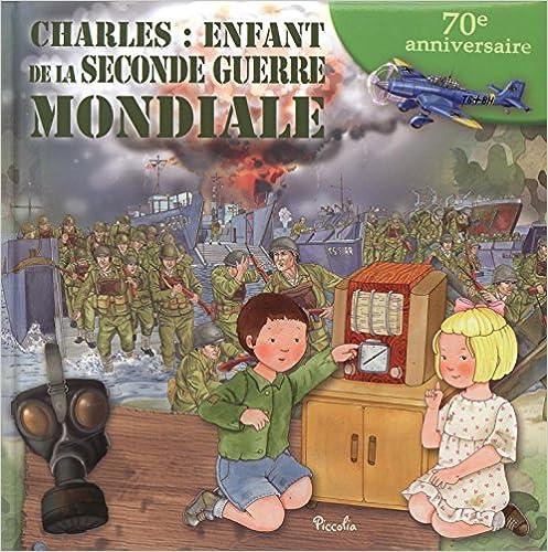 Charles : enfant de la Seconde Guerre mondiale pdf, epub ebook