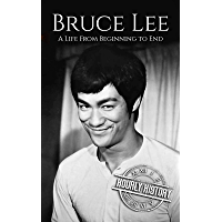 Bruce Lee: A Life From Beginning to End (Biographies of Actors)