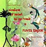 Adventures of Herbert and His Friends in Flower Kingdom, Natasha Guruleva, 1440468923