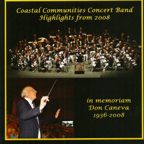 Coastal Communities Concert Band   Highlights From 2008