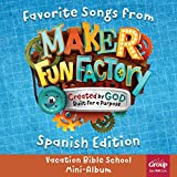 Favorite Songs from Maker Fun Factory 2017