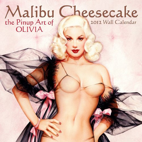 2012 Olivia-Cheescake/Pin-Ups 16 Month Wall  calendar