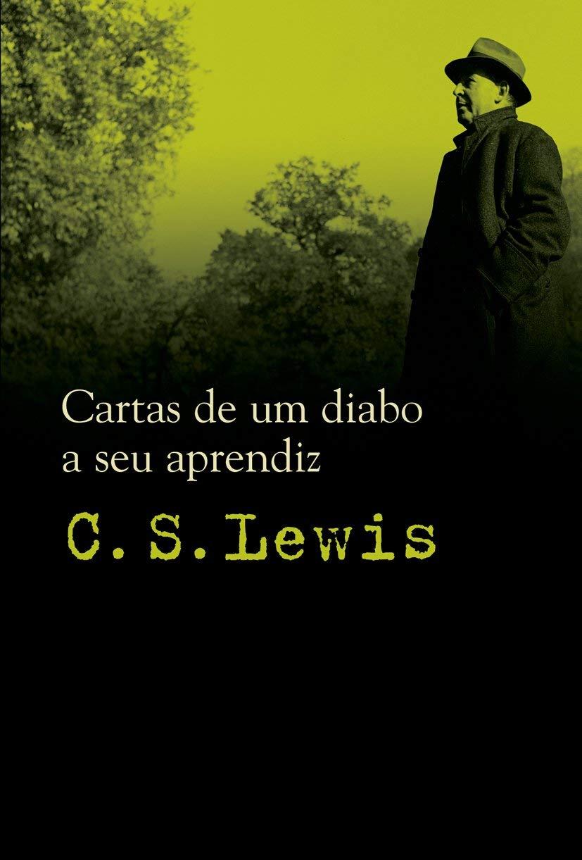 Cartas De Um Diabo A Seu Aprendiz (Em Portuguese do Brasil ...
