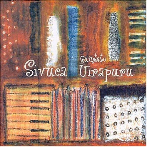 Sivuca & Quinteto Uirapuru