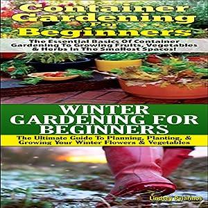 Gardening Box Set 4 Container Gardening For Beginners Winter Gardening For