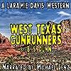 West Texas Gunrunners