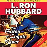 Bargain Audio Book - The Baron of Coyote River