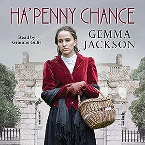 Ha'Penny Chance Audiobook