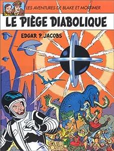 """Afficher """"Les Aventures de Blake et Mortimer n° 9<br /> Le Piège diabolique"""""""