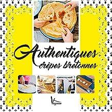 Authentiques crêpes bretonnes (Loisirs) (French Edition)