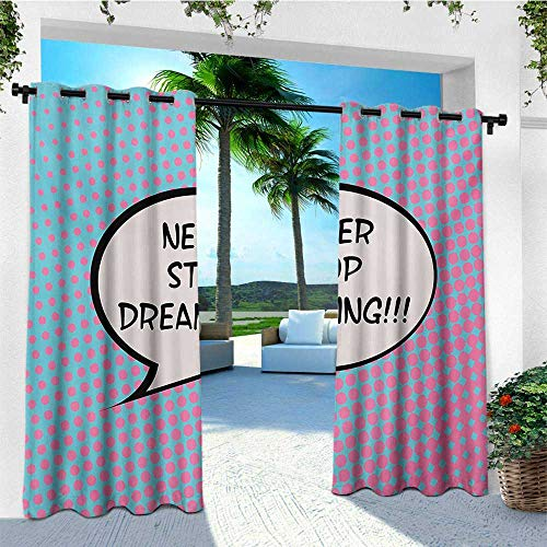 (leinuoyi Quote, Outdoor Patio Curtains, Retro Never Stop Dreaming Pop Art Thinking Bubble Ombre Digital Polka Dots Motivation, Fashions Drape W84 x L108 Inch Blue Pink)