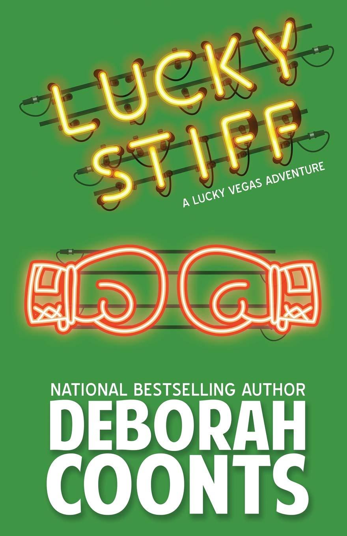 Lucky Stiff (The Lucky O'Toole Vegas Adventure Series) (Volume 2) PDF